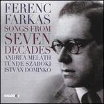 Ferenc Farkas: Songs from Seven Decades