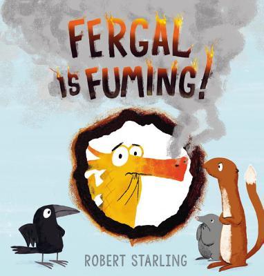 Fergal is Fuming! - Starling, Robert