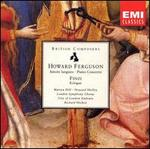 Ferguson: Amore Langueo; Piano Concerto; Finzi: Eclogue