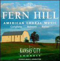 Fern Hill: American Choral Music - Kansas City Chorale / Charles Bruffy