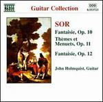 Fernando Sor: Fantasies; Thèmes et Menuets - John Holmquist (guitar)