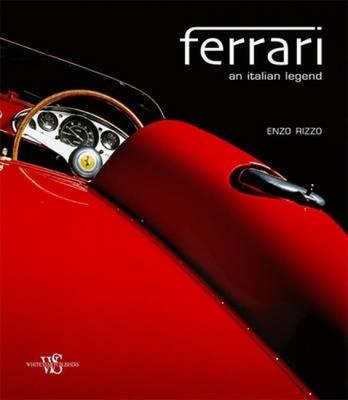 Ferrari an Italian Legend - Bonetto, Roberto