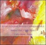 Ferruccio Busoni: Fantasia Contrappuntistica; Roman Vlad: Opus Triplex