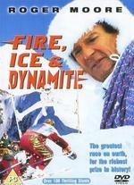 Feuer, Eis & Dynamit