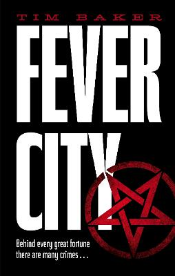 Fever City: A Thriller -
