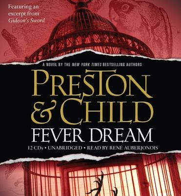 Fever Dream - Child, Lincoln, and Preston, Douglas, and Auberjonois, Rene (Read by)