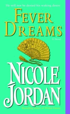 Fever Dreams - Jordan, Nicole