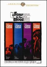 Fever in the Blood - Vincent Sherman
