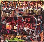 Fever to Tell [UK Bonus Track]