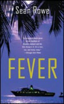 Fever - Rowe, Sean