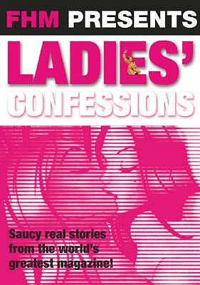 Fhm ladies confessions stories