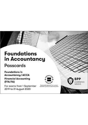 FIA Foundations of Financial Accounting FFA (ACCA F3): Passcards - BPP Learning Media