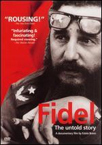 Fidel: The Untold Story - Estela Bravo