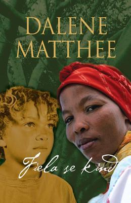 Fiela Se Kind - Matthee, Dalene