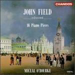 Field: 16 Piano Pieces
