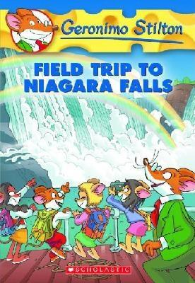 Field Trip to Niagara Falls - Stilton, Geronimo