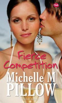 Fierce Competition - Pillow, Michelle M