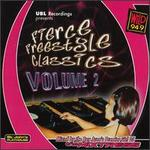 Fierce Freestyle Classics, Vol. 2