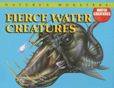 Fierce Water Creatures - McCall, Gerrie