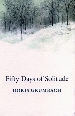 Fifty Days of Solitude - Grumbach, Doris
