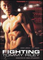 Fighting Tommy Riley - Eddie O'Flaherty