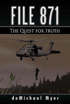 File 871: The Quest for Truth - Myer, Demichael