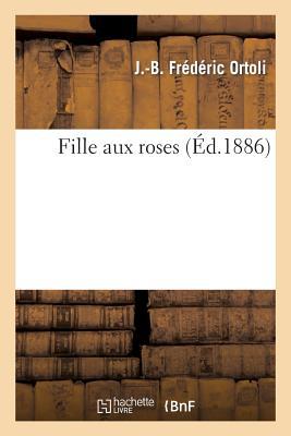 Fille Aux Roses - Ortoli-J-B
