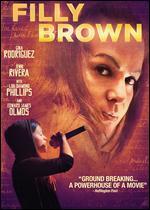 Filly Brown - Michael D. Olmos; Youssef Delara