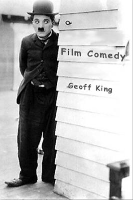 Film Comedy - King, Geoff, and Siegel, Geoff, Professor, and Wood
