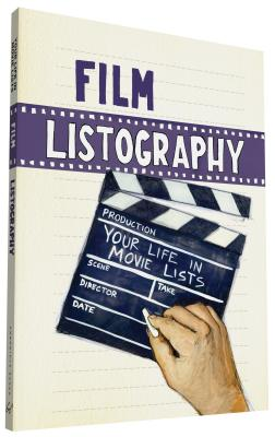 Film Listography: Your Life in Movie Lists - Rainwaters, Matthew