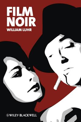 Film Noir - Luhr, William
