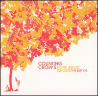 Films About Ghosts: The Best Of... - Counting Crows