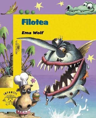 Filotea y Otros Cuentos - Wolf, Ema