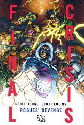 Final Crisis: Rogues' Revenge - Johns, Geoff