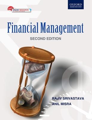 Financial Management (with Cd) - Srivastava, Rajiv, and Misra, Anil