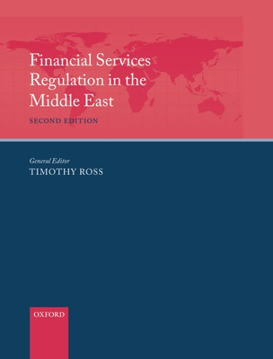 Financial Services Regulation in the Middle East - Ross, Tim