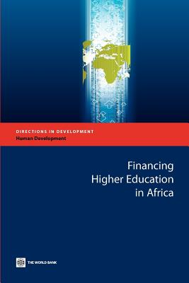 Financing Higher Education in Africa - World Bank, Bank, and World Bank Group