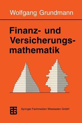 Finanz- Und Versicherungsmathematik - Grundmann, Wolfgang