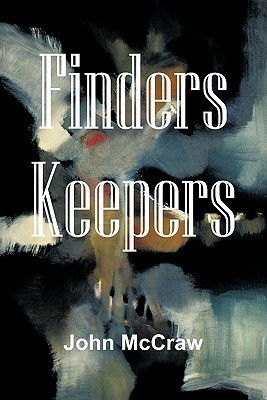 Finders Keepers - McCraw, John