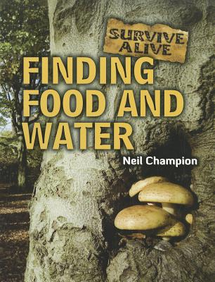 Finding Food and Water - Champion, Neil