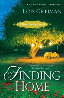 Finding Home: A Hope Springs Novel - Greiman, Lois