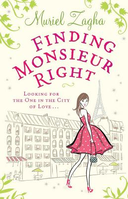 Finding Monsieur Right - Zagha, Muriel
