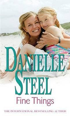 Fine Things - Steel, Danielle