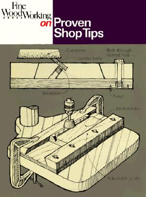 """""""Fine Woodworking"""" on Proven Shop Tips - """"Fine Woodworking"""" Magazine"""