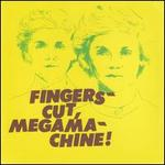 Fingers-Cut, Megamachine! / Kurt Vile