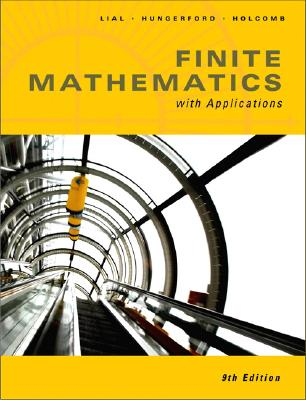 Finite Math with Applications - Lial, Margaret L, and Hungerford, Thomas W, and Holcomb, John