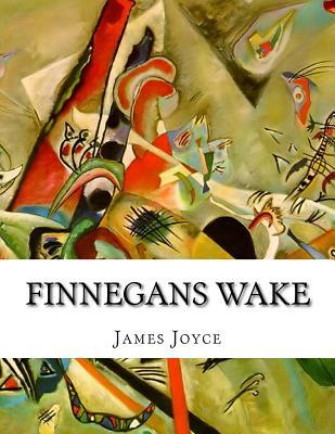 Finnegans Wake - Joyce, James