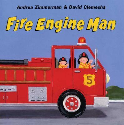 Fire Engine Man - Zimmerman, Andrea