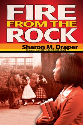 Fire from the Rock - Draper, Sharon M