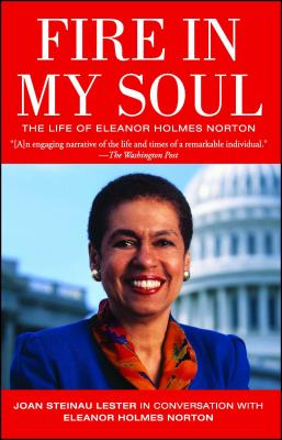 Fire in My Soul - Lester, Joan Steinau, and Norton, Eleanor Holmes, and King, Coretta Scott (Foreword by)